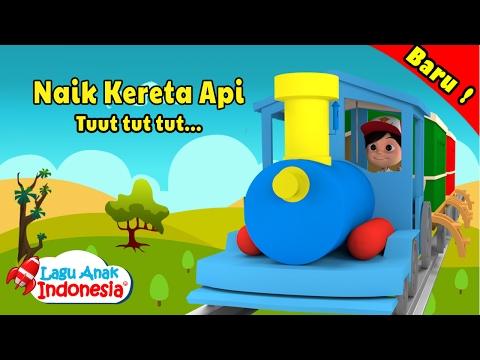 Naik Kereta Api - Lagu Anak Anak - Lagu Anak Indonesia