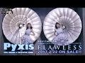 Pyxis(ピクシス) / FLAWLESS(踊る宝石箱 篇)