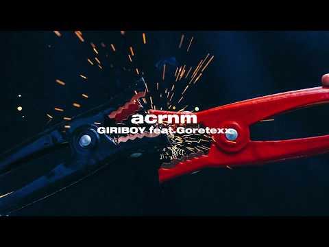 [Official T/S] 기리보이(GIRIBOY) - acrnm (Feat. Goretexx)
