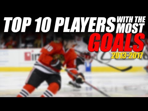 Top 10 NHL Players With the Most Goals (2013-2017)
