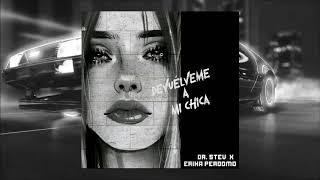 Devuélveme a mi Chica (Version Guaracha) Hombres G ✘ Dr. Stev & Erika Perdomo