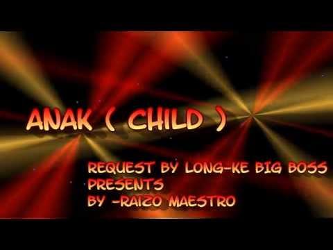 Anak ( Child ) Arti lirik Bahasa  Indonesia