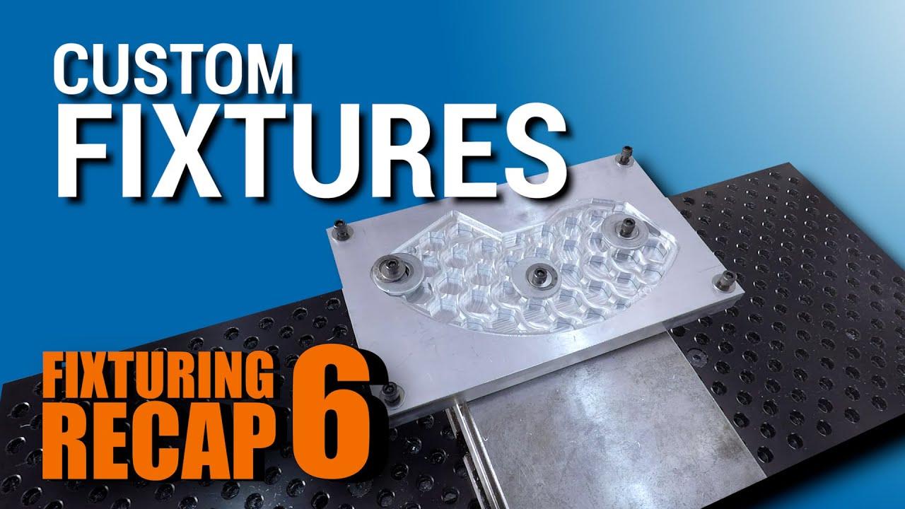 Custom Fixtures: Creative Workholding Strategies for CNC Machining!