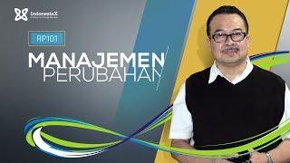 IndonesiaX RP101 Rumah Perubahan Change Management Intro Video