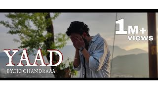 YAAD || OFFICIAL MUSIC VIDEO  || HC CHANDRAAA || EMOTIONAL LOVE RAP SONG 2020|| UK05 ||