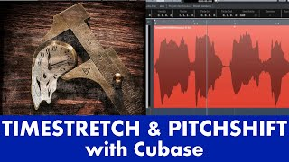 Timestretch & Pitchshift with Cubase