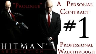 Hitman Absolution - Professional Walkthrough - Expert - Part 1 - Mission 1 - A Personal Contract