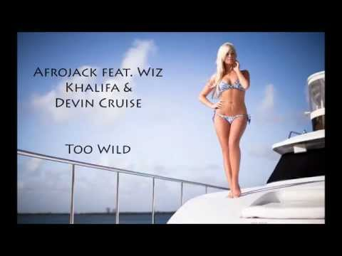 Afrojack feat Wiz Khalifa & Devin Cruise - Too Wild ( Tomorrowland) [ HQ ]