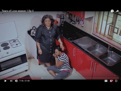 Tears of Love [S01E03] Latest 2017 Nigerian Nollywood Drama Series