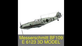 3D Model of Messerschmitt - BF-109 E - 6-123 Review