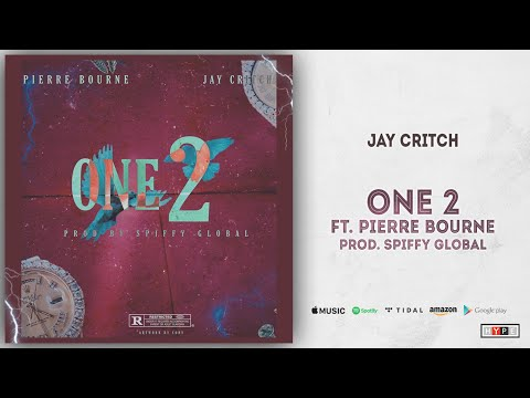 Jay Critch - One 2 Ft. Pi'erre Bourne
