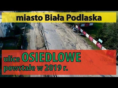 Biała Podlaska: Osiedlowe ulice powstałe w 2019 roku