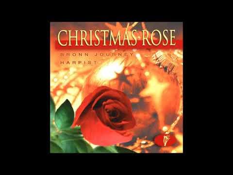CHRISTMAS ROSE - Huron Carol - 'Twas In The Moon Of Wintertime - Bronn Journey - Celtic Harp mp3