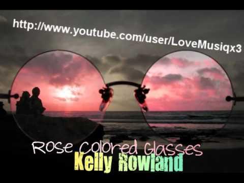 Rose Colored Glasses  Kelly Rowland Lyrics&DownloadLink