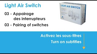 Light Air Switch - Appairage des interrupteurs / Pairing of switches