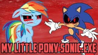 Бронилогия #30 / ИГРА ПО ПОНИ И СОНИКУ С КРИПИПАСТОЙ / My Little Pony Sonic.exe