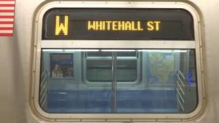 NYC Subway Special: R160 (W) Exterior Destination Sign To Whitehall Street (From 96th Street)