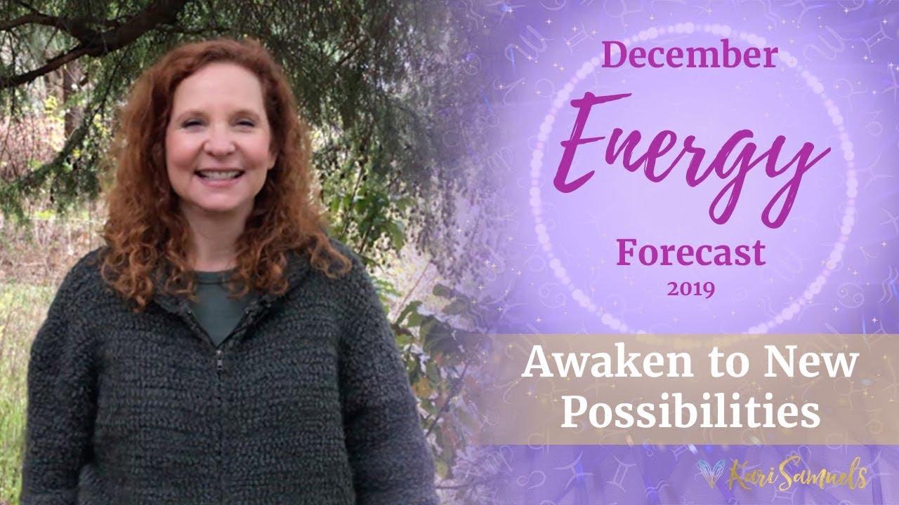 December 2019 Energy Forecast - Awaken to New Possibilities