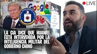 La CIA afirma que tiene pruebas de que Huawei ha sido financiado por militares CHINOS