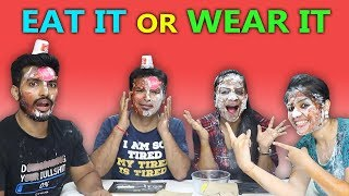 Eat It or Wear It Challenge | Extream Challenge