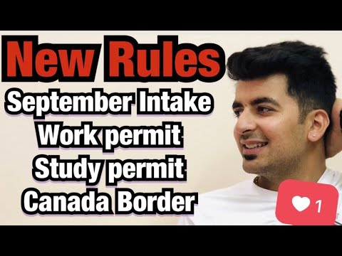 NEW RULES (SEPTEMBER INTAKE, STUDY VISA, WORK PERMIT ) Kataria TV