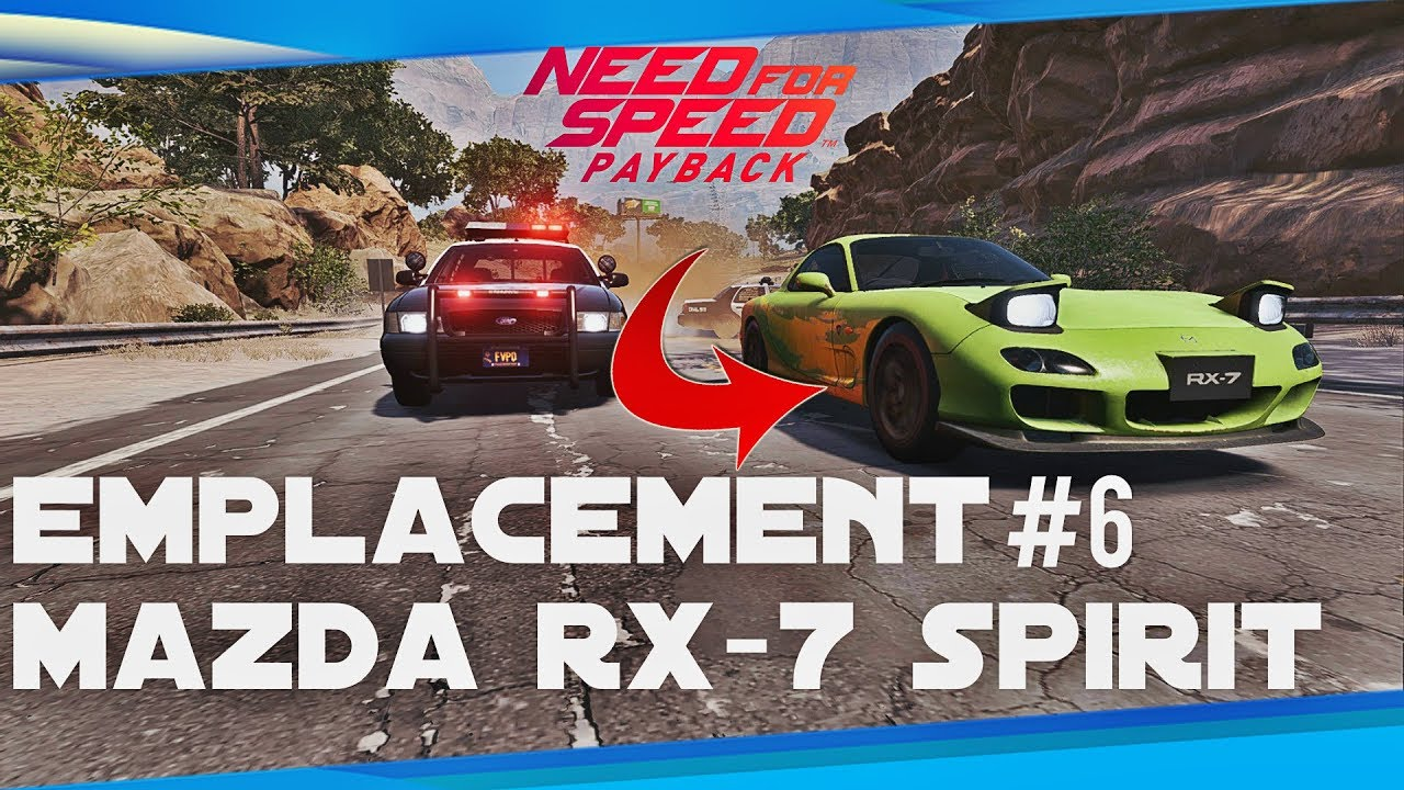 need for speed payback emplacement voiture abandonn e 6 mazda rx 7 spirit r 2 0 youtube. Black Bedroom Furniture Sets. Home Design Ideas