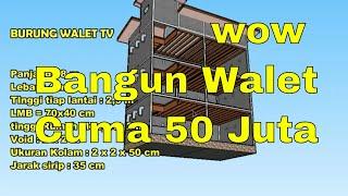 WOW !! 50 Jt BANGUN RUMAH WALET ?? INI DESAINNYA