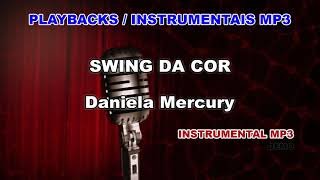 ♬ Playback / Instrumental Mp3 - SWING DA COR - Daniela Mercury