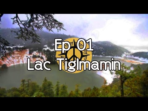 FORGOTTEN PLACE IN MOROCCO - EP01 - [ Lac Tiglmamin ]