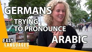 German people trying to pronounce Arabic words