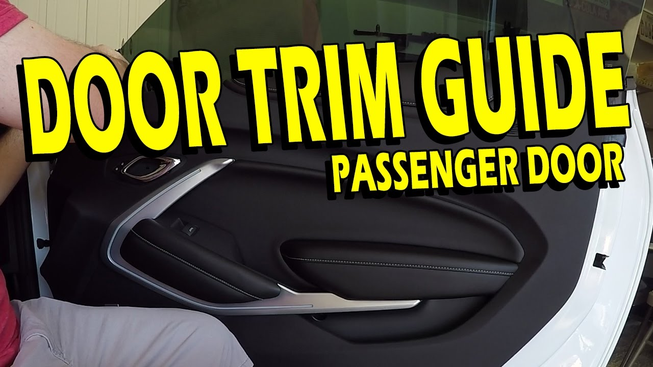 How To: Passenger Door TrimPanel Removal and Replacement  20162017 Camaro LT, SS, ZL1, 1LE