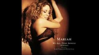 Mariah Carey - My All / Stay Awhile (So So Def Remix / No Rap)