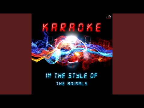 House Of The Rising Sun (In The Style Of Animals) (Karaoke Version)