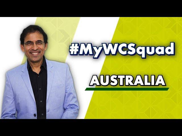 Harsha Bhogle's #MyWCSquad - Australia