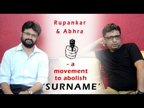 Rupankar and Abhra - an interview session on abolishing surname from our society