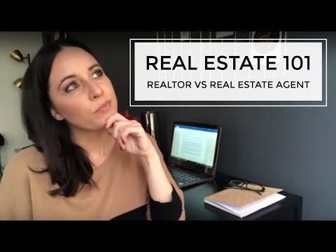 Realtor vs Real Estate Agent | Real Estate 101