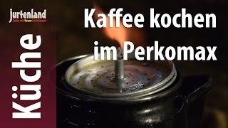 Kochen am Lagerfeuer - Kaffee aus dem Perkomax - Jurtenland