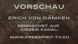 Vorschau Erich von Däniken bei Free Spirit®-TV