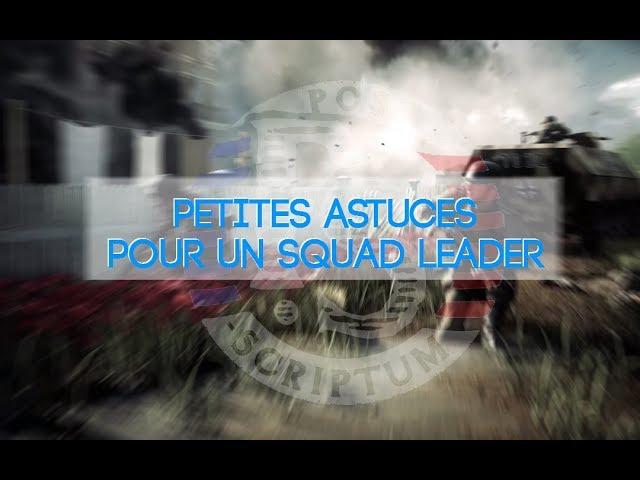Petites astuces pour un Squad Leader - Post Scriptum France