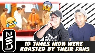 GUYS REACT TO '10 TIMES iKON WERE ROASTED BY THEIR FANS'