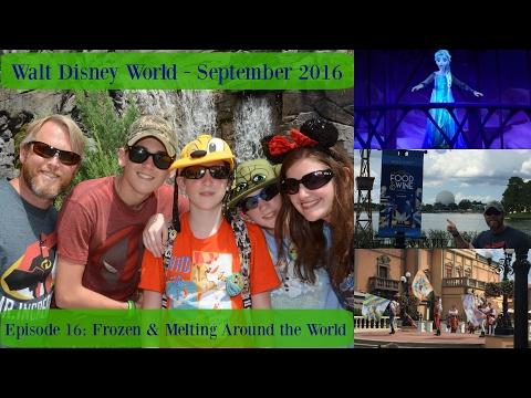 Episode 16: Frozen Ever After & Melting Around World Showcase - WDW Vlog September 2016