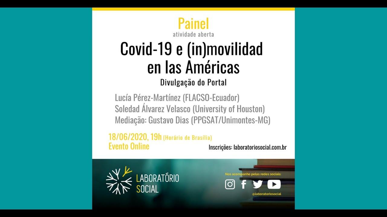 Laboratorio Social: Covid-19 e (in)movilidad en las Américas