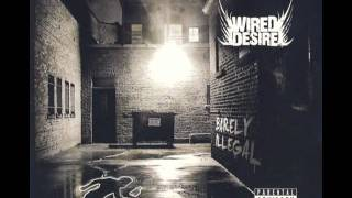 Repeat youtube video Damn Hard - Wired Desire