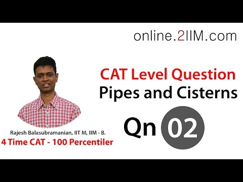 CAT Preparation - Pipes and Cisterns Question 02