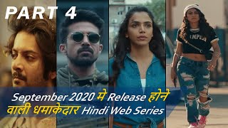 Top 9 Best Hindi Web Series Release On September 2020 | Must Watch | Part 4