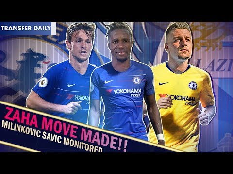 DRINKWATER + CASH FOR ZAHA!? || MILINKOVIC-SAVIC REPLACES GOLOVIN? || Chelsea Transfer Daily
