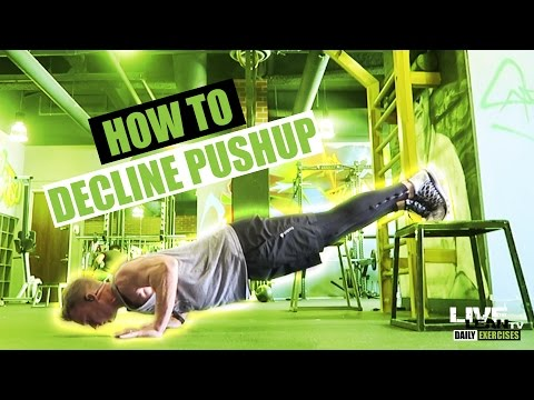 How To Do A DECLINE PUSH UP | Exercise Demonstration Video and Guide