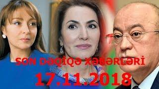 SON DƏQİQƏ XƏBƏRLƏRİ - 17.11.2018