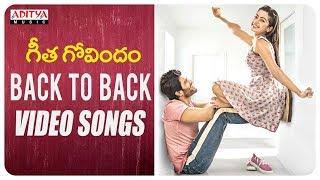 Geetha Govindam Back To Back Songs | Vijay Devarakonda, Rashmika Mandanna | Gopi Sundar
