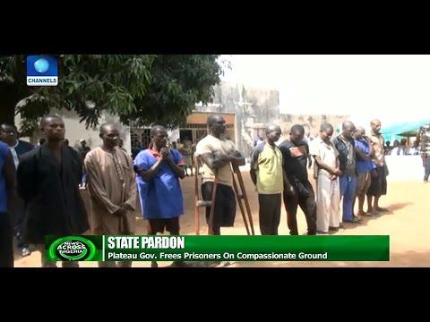 News Across Nigeria: Plateau Governor Frees Prisoners On Compassionate Ground